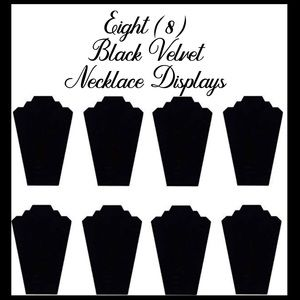 Other - (8) Black Velvet Necklace Easel Jewelry Displays